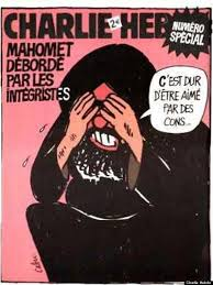 """""""Muhammad overwhelmed by fundamentalists,"""" 2006. The quote in the speech bubble reads, """"It's hard to be loved by idiots."""" The issue features cartoons that caricatured the  prophet Muhammad. Muslim groups sued, but Charlie Hebdo won the case in 2007."""